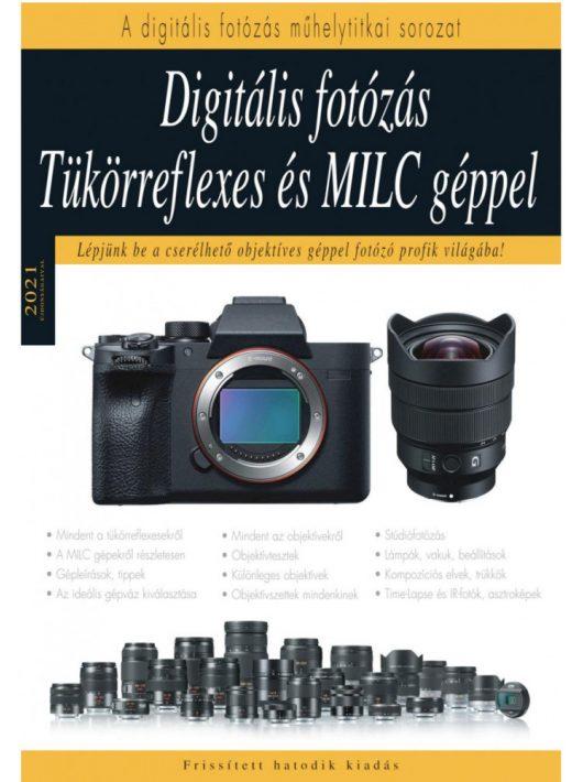Könyv - Digitális Fotózás Tükörreflexes és MILC géppel - 2021